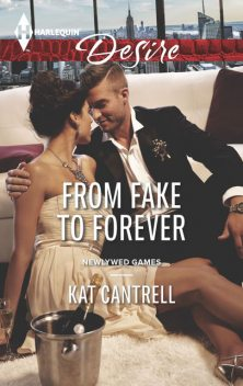 From Fake to Forever, Kat Cantrell