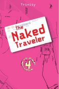 The Naked Traveler 4, Karya Trinity