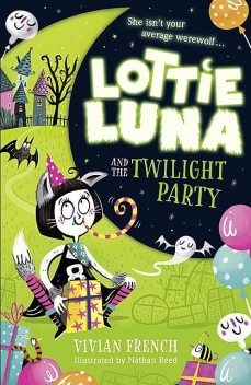 Lottie Luna and the Twilight Party, Vivian French