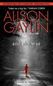 And She Was, Alison Gaylin