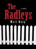 The Radleys, Matt Haig