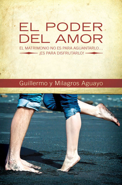 El poder del amor, Milagros Aguayo, Guillermo Aguayo