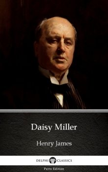 Daisy Miller by Henry James (Illustrated),