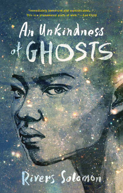 An Unkindness of Ghosts, Rivers Solomon