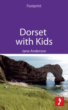 Dorset with Kids, Jane Anderson