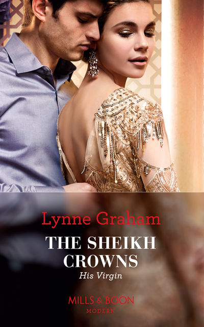 The Sheikh Crowns His Virgin, Lynne Graham