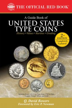 A Guide Book of United States Type Coins, Q.David Bowers