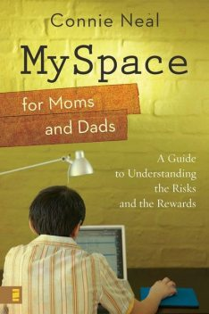 MySpace for Moms and Dads, Connie Neal