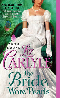 The Bride Wore Pearls, Liz Carlyle