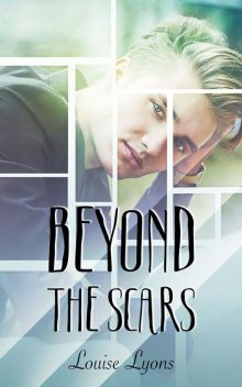 Beyond The Scars, Louise Lyons