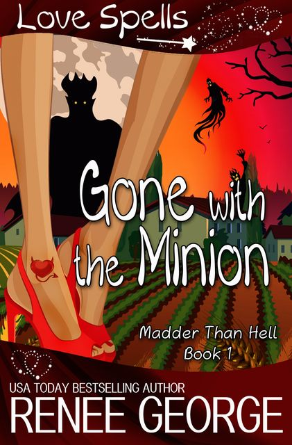 Gone With The Minion, Renee George
