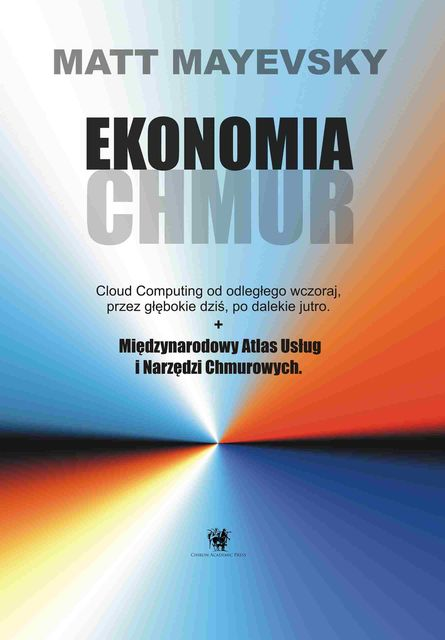 Ekonomia Chmur (The Clouds Economy), Matt Mayevsky