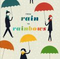 From Rain to Rainbows, Chronicle Books