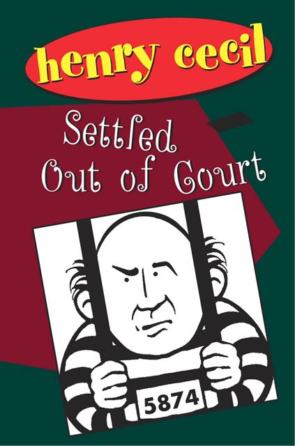 Settled Out Of Court, Henry Cecil