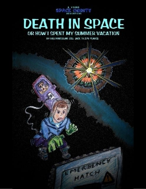 Death In Space, or How I Spent My Summer Vacation, Gary Davidson
