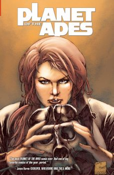 Planet of the Apes: Vol. 4, Daryl Gregory