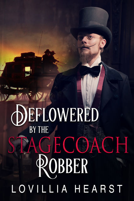 Deflowered By The Stagecoach Robber, Lovillia Hearst