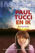 Paul Tucci en ik, Natasha Friend