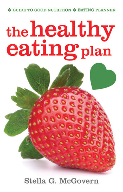 The Healthy Eating Plan, Stella McGovern