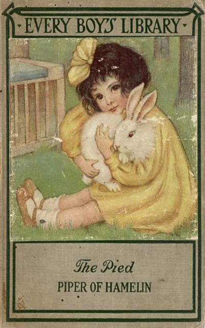 The Pied Piper of Hamelin and Other Poems: Every Boy's Library, Robert Browning