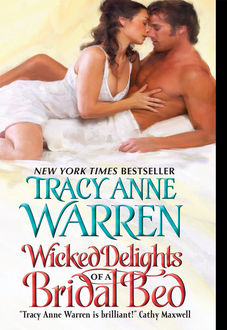 Wicked Delights of a Bridal Bed, Tracy Anne Warren