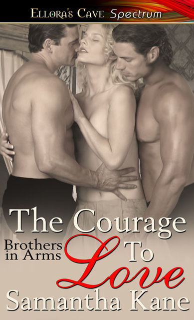 The Courage to Love, Samantha Kane