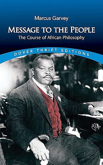 Message to the People, Marcus Garvey