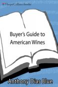 Buyer's Guide to American Wines, Anthony Dias Blue