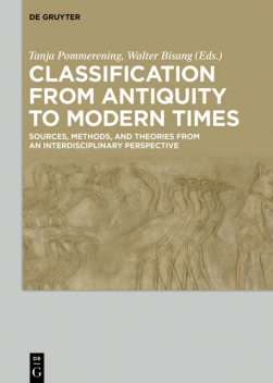 Classification from Antiquity to Modern Times, Tanja Pommerening, Walter Bisang