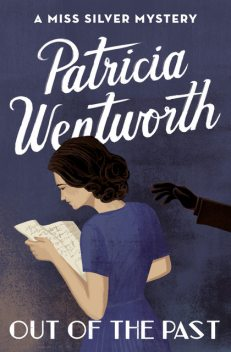 Out of the Past, Patricia Wentworth