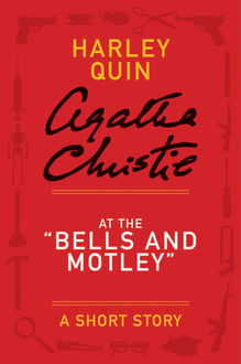 "At the ""Bells and Motley, Agatha Christie"