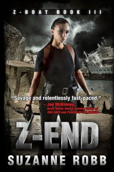 Z-End (Z-Boat Book 3), Suzanne Robb