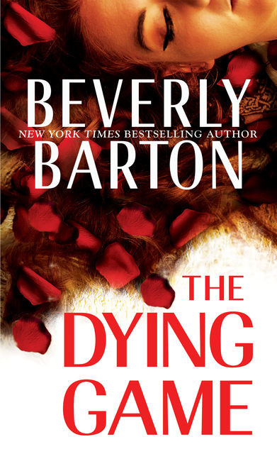 The Dying Game, Beverly Barton