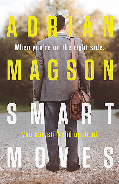 Smart Moves, Adrian Magson