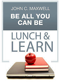 Be All You Can Be Lunch & Learn, Maxwell John