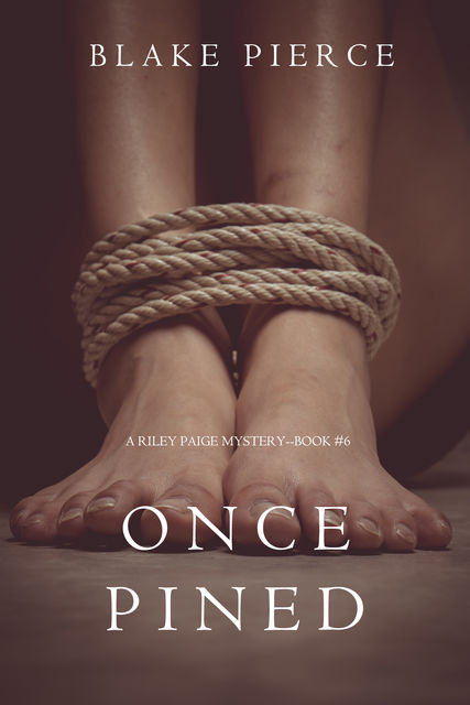 Once Pined, Blake Pierce