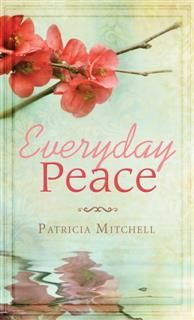 Everyday Peace, Patricia Mitchell