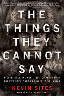 The Things They Cannot Say, Kevin Sites
