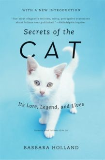 Secrets of the Cat, Barbara Holland