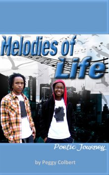 Melodies of Life, Peggy Colbert