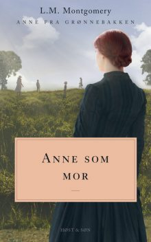 Anne som mor, Lucy Maud Montgomery