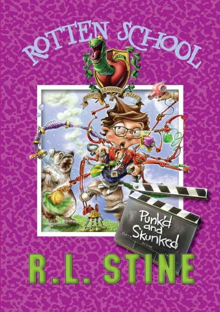 Rotten School #11: Punk'd and Skunked, R.L.Stine