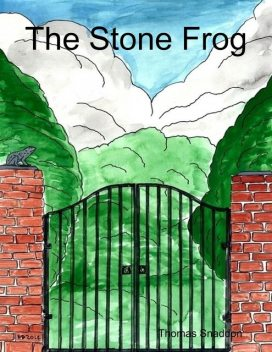 The Stone Frog, Thomas Snaddon