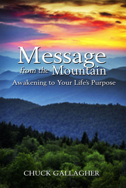 Message from the Mountain, Chuck Gallagher