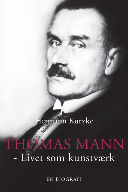 Thomas Mann, Hermann Kurzke