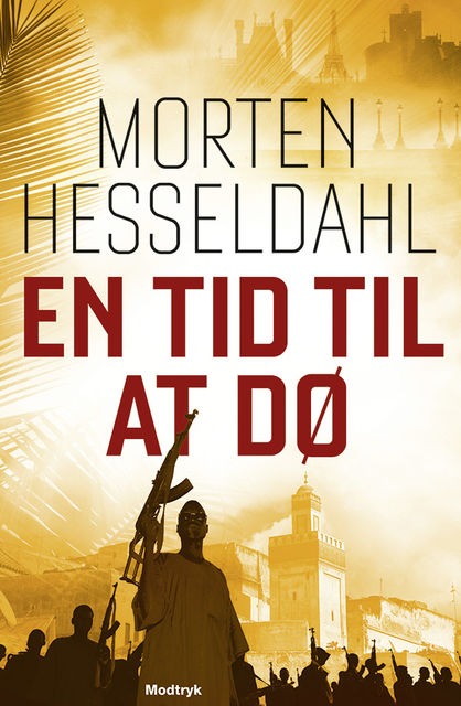 En tid til at dø, Morten Hesseldahl