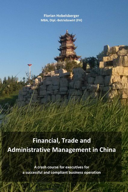 Financial, Trade and Administrative Management in China, Florian Hobelsberger