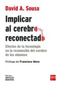 Implicar al cerebro reconectado, David A. Sousa