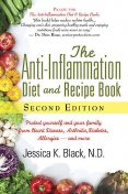 The Anti-Inflammation Diet and Recipe Book, Second Edition, Jessica K.Black, N.D.