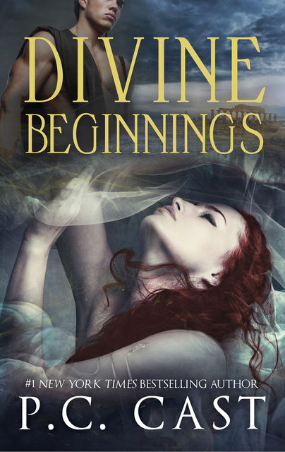 Divine Beginnings, P.C.Cast